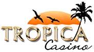 TropicaCasino.com - #2 Trusted Online Casino